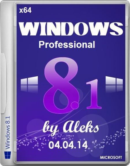 Скачать с turbobit Windows 8.1 Professional X64 with Spring 2014 update by Aleks 04.04.14 (RUS, ENG)