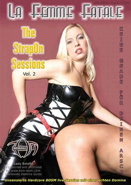 Скачать с turbobit La Femme Fatale - The StrapOn Sessions Vol. 2