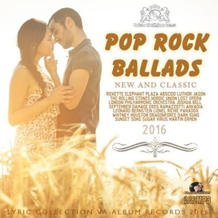 Скачать с turbobit Pop Rock Ballads - New And Classic [2016] MP3
